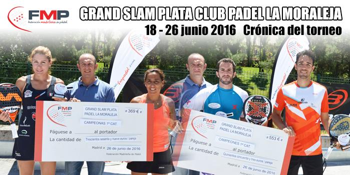 CRÓNICA GRAND SLAM PLATA CLUB DE PADEL LA MORALEJA