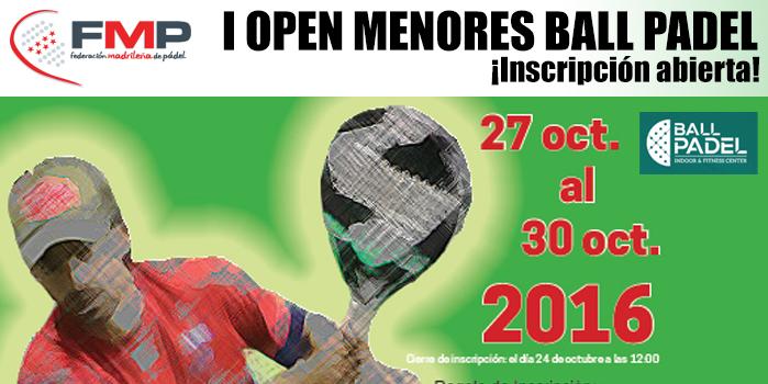 I OPEN DE MENORES BALL PADEL. CAT A.
