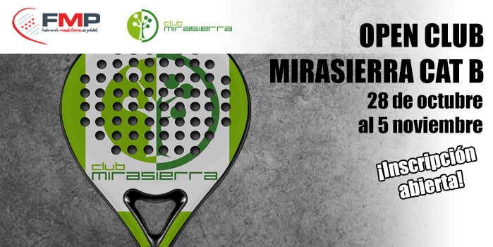 OPEN CLUB MIRASIERRA. CAT B