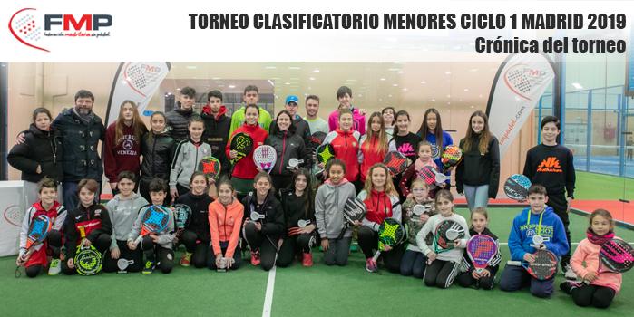 TORNEO CLASIFICATORIO MENORES CICLO 1 MADRID 2019 - Crónica