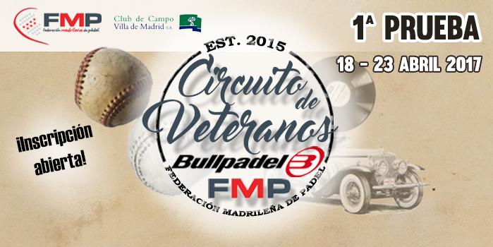 1ª PRUEBA CIRCUITO DE VETERANOS FMP BULLPADEL 2017