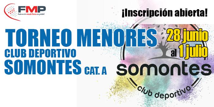 TORNEO DE MENORES CLUB DEPORTIVO SOMONTES. CAT A