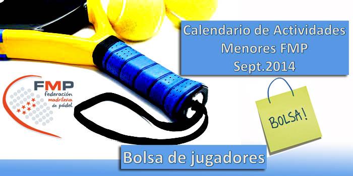 CALENDARIO ACTIVIDADES MENORES FMP y BOLSA DE JUGADORES