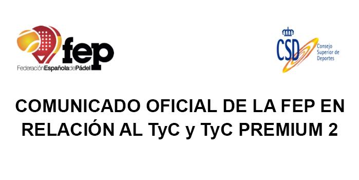 COMUNICADO OFICIAL DE LA FEP EN RELACION AL TyC y TyC PREMIUM 2