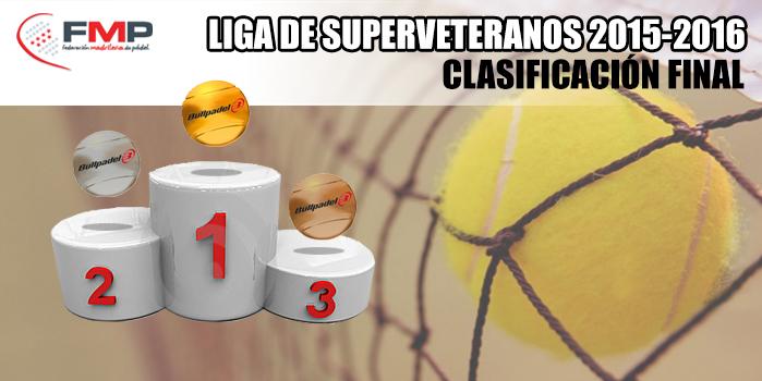 LIGA DE SUPERVETERANOS 2015/2016 - Clasificación Final
