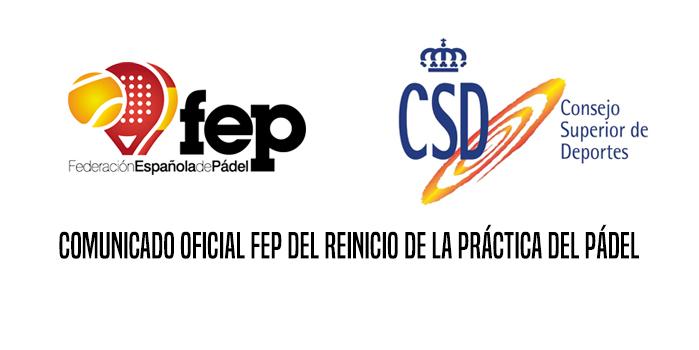 COMUNICADO OFICIAL FEP DEL REINICIO DE LA PRÁCTICA DEL PÁDEL