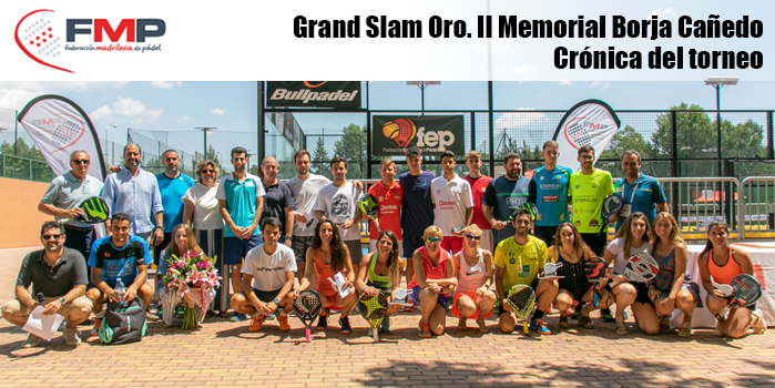 GRAND SLAM ORO.II MEMORIAL BORJA CAÑEDO