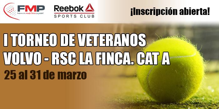 I TORNEO DE VETERANOS VOLVO - RSC LA FINCA. CAT A