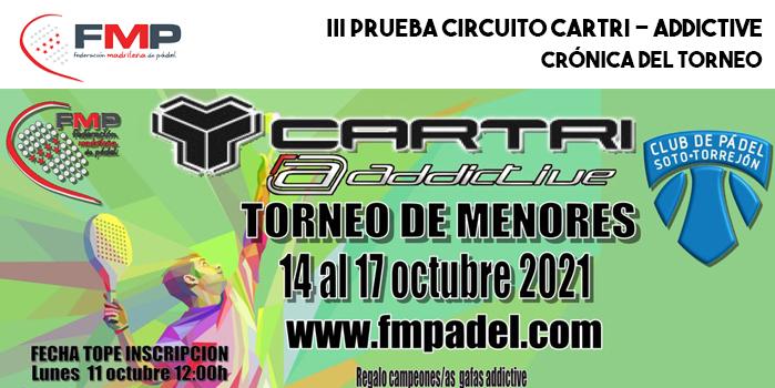 III PRUEBA CIRCUITO CARTRI - ADDICTIVE