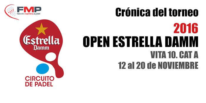 OPEN ESTRELLA DAMM VITA 10. CAT A - Crónica  del Torneo