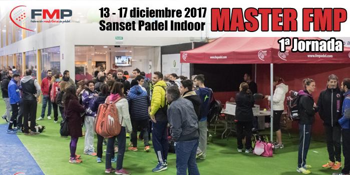 1ª Jornada - MASTER FMP 2017
