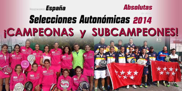 CAMPEONAS Y SUBCAMPEONES DE ESPAÑA ESTE FIN DE SEMANA EN EL CAMPEONATO DE SELECCIONES ABSOLUTAS 2014
