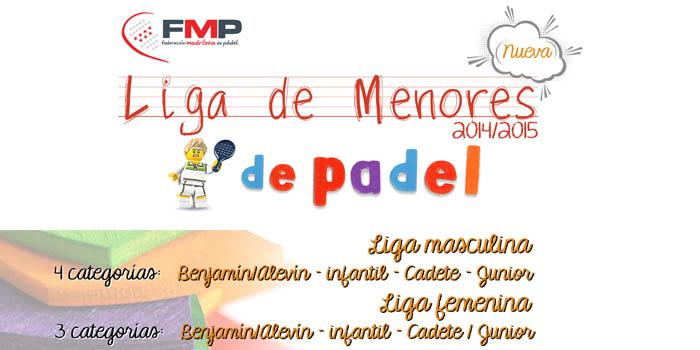 LIGA DE MENORES 2014-2015