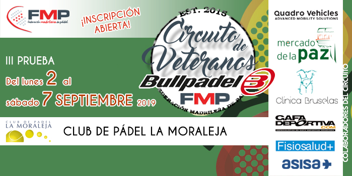 III PRUEBA CIRCUITO DE VETERANOS BULLPADEL 2019. CAT A