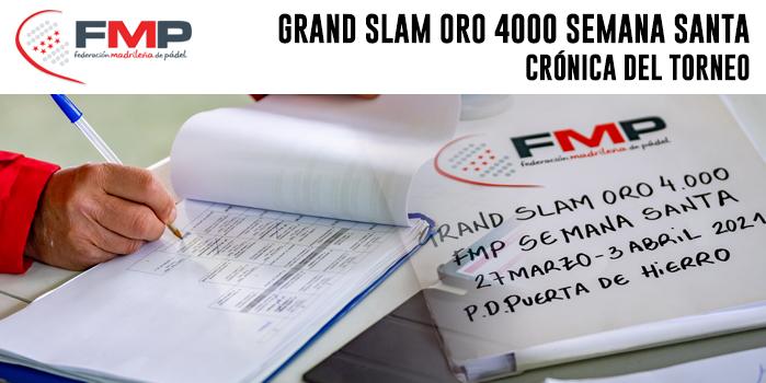 GRAND SLAM ORO 4.000 FMP SEMANA SANTA