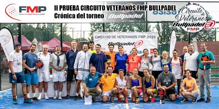 II PRUEBA CIRCUITO VETERANOS BULLPADEL FMP 2019