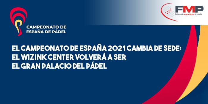 NOTA DE PRENSA DE URBAN EVENT: CAMPEONATO DE ESPAÑA DE PÁDEL 2021