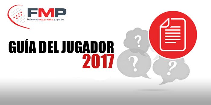 GUÍA DEL JUGADOR 2017