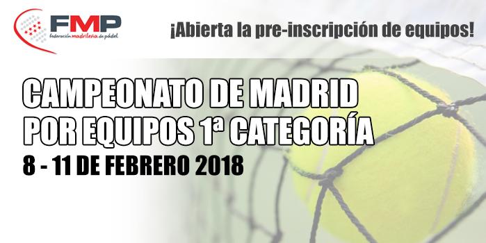 ABIERTA LA PRE-INSCRIPCIÓN DE EQUIPOS PARA EL CTO. POR EQUIPOS DE MADRID DE 1ª CATEGORÍA 2018