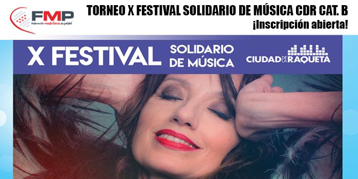 TORNEO X FESTIVAL DE LA MÚSICA CIUDAD DE LA RAQUETA. CAT B