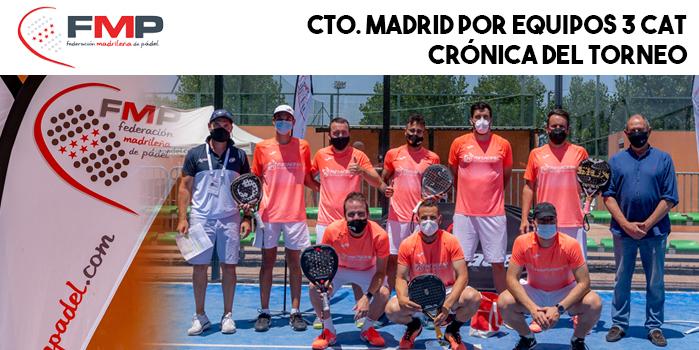 CAMPEONATO DE MADRID POR EQUIPOS DE 3ª CATEGORÍA