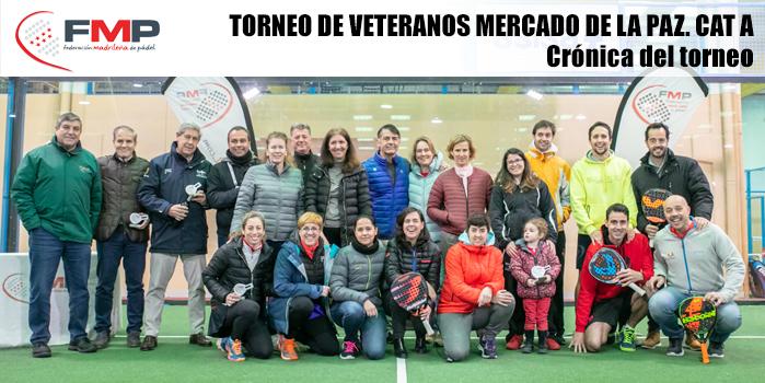 TORNEO DE VETERANOS MERCADO DE LA PAZ. CAT A