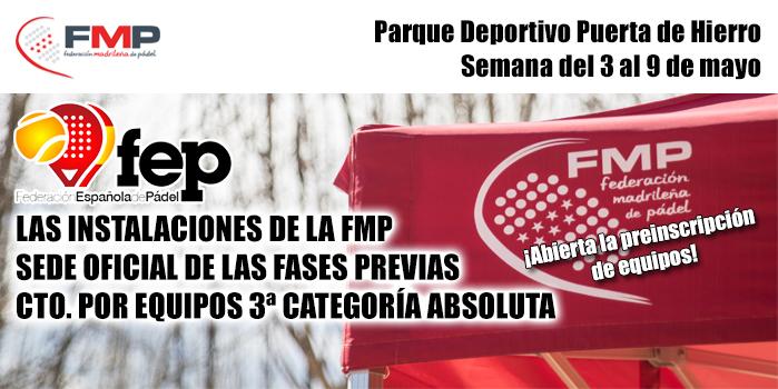 LAS INSTALACIONES DE LA FMP, SEDE OFICIAL DE LAS FASES PREVIAS DEL CTO. DE ESPAÑA POR EQUIPOS 3ª CAT. ABSOLUTA