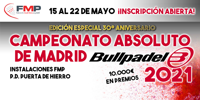 CAMPEONATO ABSOLUTO DE MADRID BULLPADEL 2021