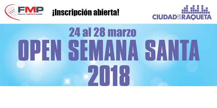 OPEN SEMANA SANTA 2018. CIUDAD DE LA RAQUETA. CAT B