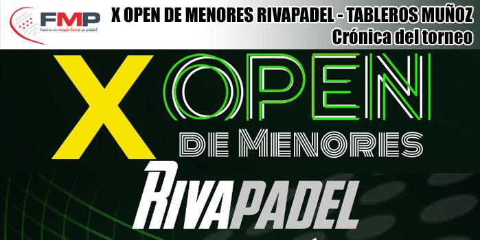 X OPEN MENORES RIVAPADEL - TABLEROS MUÑOZ