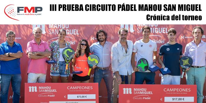 III PRUEBA DEL CIRCUITO PÁDEL MAHOU SAN MIGUEL