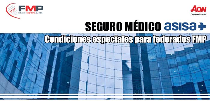 SEGURO MÉDICO DE ASISA. Condiciones especiales para federados FMP