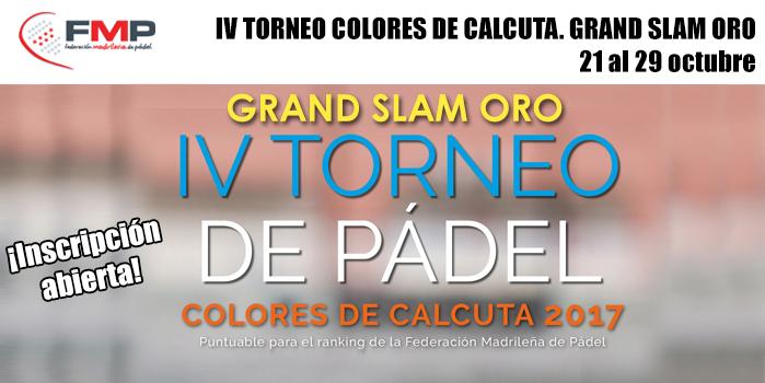IV TORNEO COLORES DE CALCUTA. GRAND SLAM ORO.