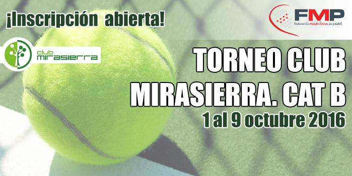 TORNEO CLUB MIRASIERRA. CAT B