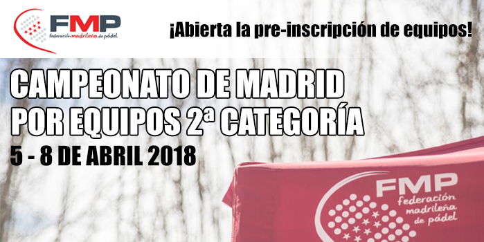 ABIERTA LA PRE-INSCRIPCIÓN DE EQUIPOS - CTO. POR EQ. MADRID 2ª CAT.  2018