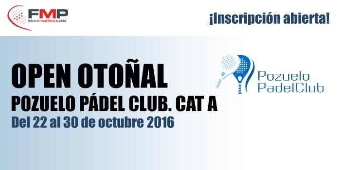 OPEN OTOÑAL POZUELO PÁDEL CLUB. CAT A