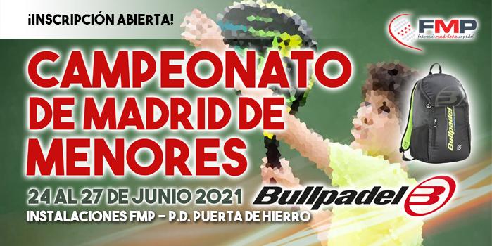 CAMPEONATO DE MADRID DE MENORES BULLPADEL 2021