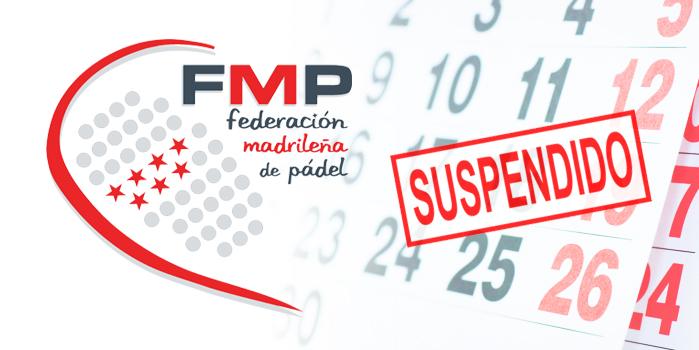 SUSPENSIÓN DEL CALENDARIO DE TORNEOS FMP